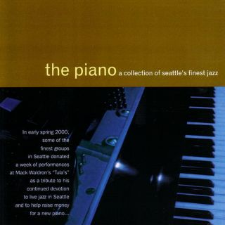 The Piano: The Best Of Seattle Jazz