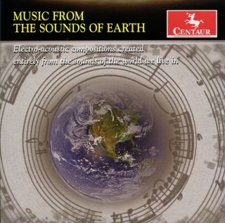 Music From The Sounds Of Earth: Electro-Acoustic C