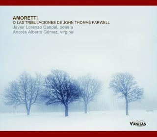 Amoretti o las tribulaciones de John Thomas Farwell