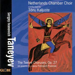 Taneyev: The Twelve Choruses - Partsongs on Poems by Polonski