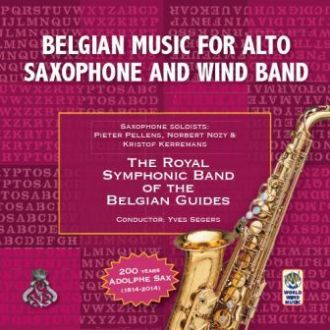 Belgian Music for Alto Saxophone and Wind Band
