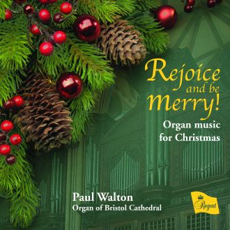 Rejoice and be Merry! - Organ music for Christmas