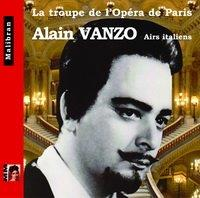 Singers of the Paris Opera - Alain Vanzo - Italian Arias