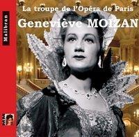 Singers of the Paris Opera - GENEVIEVE MOIZAN 1923-Present