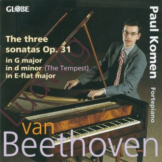 Beethoven : The Piano Sonatas Vol 3: The Sonatas for Pianoforte Opus 31