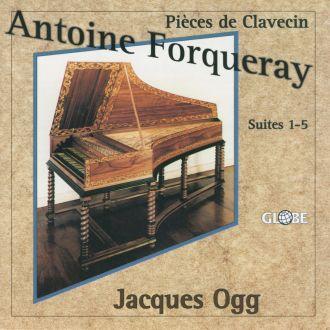 Antoine Forqueray: Works for Harpsichord
