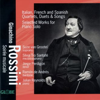 Rossini: Italian, French and Spanish Quartets, Duets & Songs, Selected Works for Piano Solo
