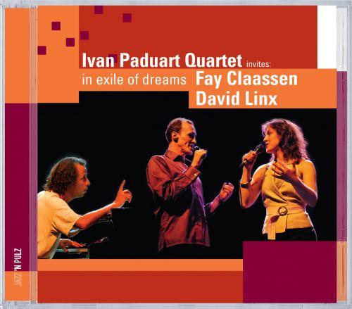In Exile of Dreams - Ivan Paduart Quartet