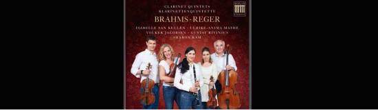 New CD: Brahms and Reger Clarinet Quintets together with Sharon Kam, Ulrike Anima-Mathe, Volker Jacobsen and Gustav Rivinius