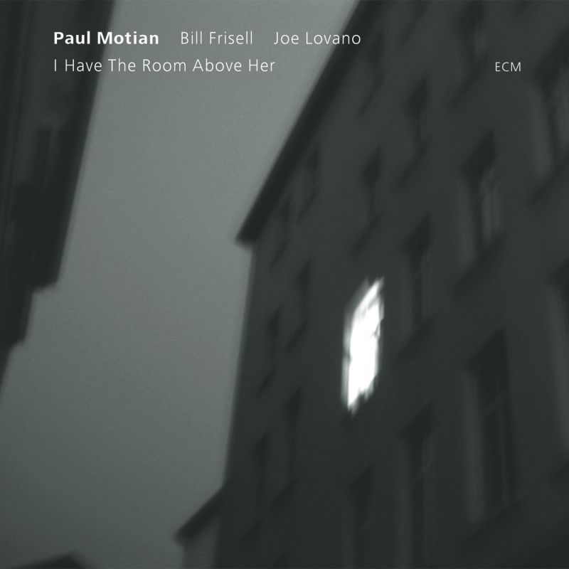 Image result for Paul Motian: I have the room above her