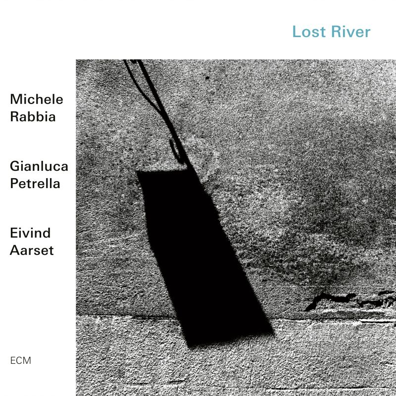 Image result for Michele Rabbia Gianluca Petrella Eivind Aarset - Lost River