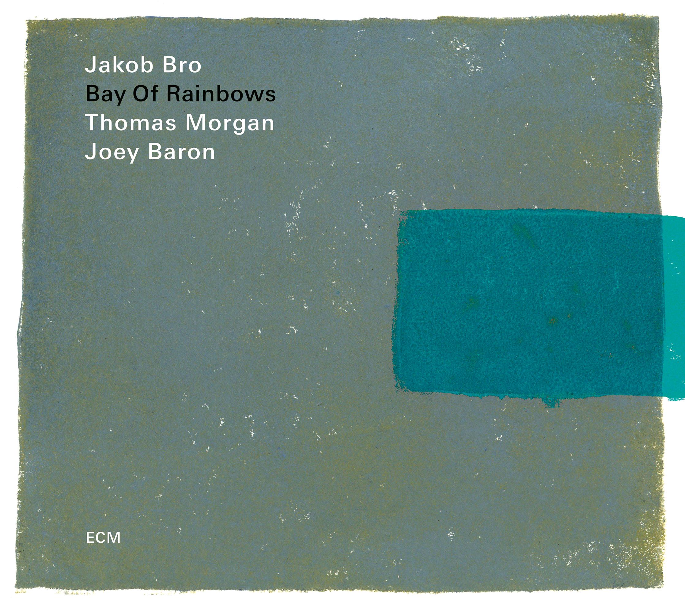 Image result for Jakob Bro Trio, BAY OF RAINBOWS (ECM